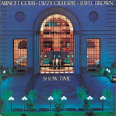 Show Time by Arnett Cobb