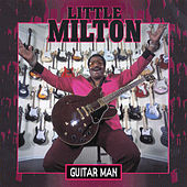 Guitar Man by Little Milton