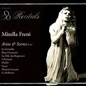 Recitals: Mirella Freni by Mirella Freni