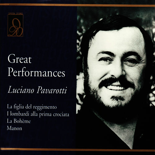 Great Performances - Luciano Pavarotti by Luciano Pavarotti
