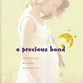 A Precious Bond by Various Artists