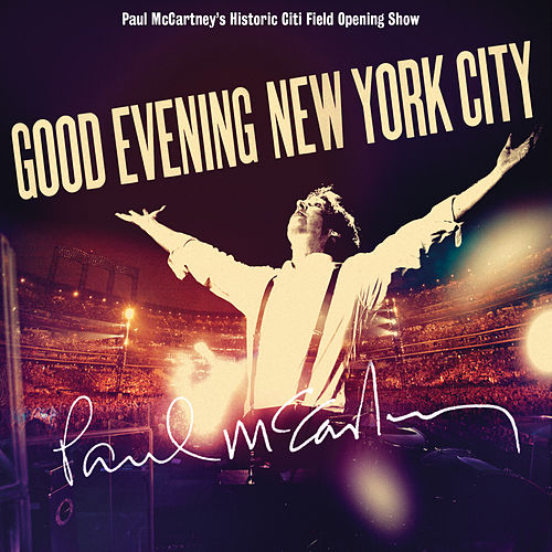 Good Evening New York City by Paul McCartney