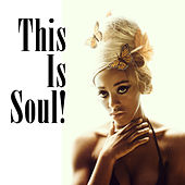 This Is Soul (Re-Recorded / Remastered Versions) by Various Artists