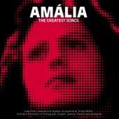 Amália-The Greatest Songs von Amalia Rodrigues