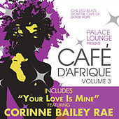 Palace Lounge Presents: Cafe D'Afrique, Vol. 3 by Various Artists
