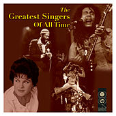 The Greatest Singers Of All Time by Various Artists