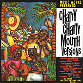 Chatty Chatty Mouth Versions von Various Artists