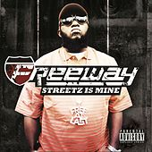 Streetz Is Mine by Freeway