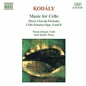 Cello Sonatas Op. 4 and 8 by Zoltan Kodaly