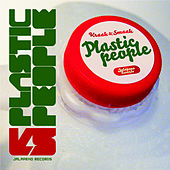Plastic People (Bonus Edition) by Kraak & Smaak