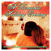 A Romantic Holiday Evening by Various Artists