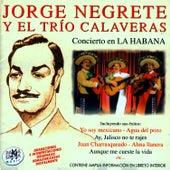 Concierto En La Habana by Jorge Negrete