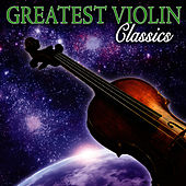 Greatest Violin Classics by Vienna Violin Ensemble