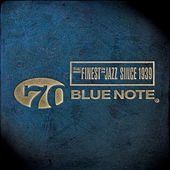 The History of Blue Note, 70th Anniversary by Various Artists