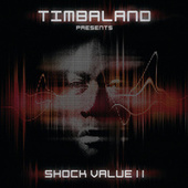 Shock Value II by Timbaland