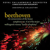 Beethoven: The Consecration of the House by Royal Philharmonic Orchestra