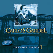 Grandes Éxitos Vol.1 by Carlos Gardel