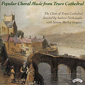 Popular Choral Music from Truro Cathedral by The Choir of Truro Cathedral