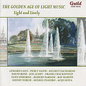The Golden Age of Light Music: Light & Lively by Various Artists