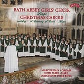 Christmas Carols from Bath Abbey by The Girls Choir of Bath Abbey