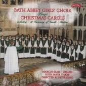 Christmas Carols from Bath Abbey by The Girls Choir of Bath Abbey