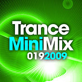 Trance Mini Mix 019 - 2009 by Various Artists