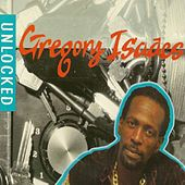 Unlocked by Gregory Isaacs