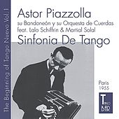 The Birth of Tango Nuevo, Vol. 1 - Sinfonia de Tango by Astor Piazzolla