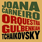 Tchaikovsky: Romeo and Juliet, The Swan Lake & The Nutcracker by Orquestra Gulbenkian