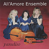 Paradiso by All'Amore Ensemble