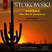 Schubert: Rosamunde, Tyrolean Dances - Dvořák: New World Symphony by Leopold Stokowski