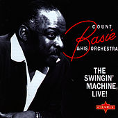 The Swingin' Machine, Live by Count Basie