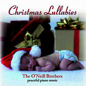 Christmas Lullabies by The O'Neill Brothers