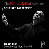 Beethoven: Symphonies Nos. 4 and 5 by Philadelphia Orchestra