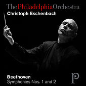 Beethoven: Symphonies Nos. 1 and 2 by Philadelphia Orchestra