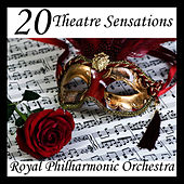 20 Theatre Sensations by Royal Philharmonic Orchestra