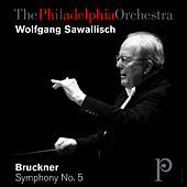 Bruckner: Symphony No. 5 in B-Flat Major by Philadelphia Orchestra