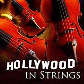 Hollywood in Strings by 101 Strings Orchestra