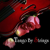 Tango by Strings by 101 Strings Orchestra