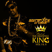 Best OF The Freestyle King Vol 1 & 2 by Lil' Flip