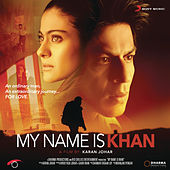 My Name is Khan by Various Artists