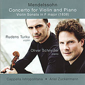 Mendelssohn: Concerto for Violin and Piano & Violin Sonata in F Major by Rudens Turku
