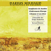 Milhaud: Symphonies de Chambre by L'Enseble des Temps Modernes