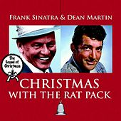 The Sound of Christmas, Vol. 1 - Christmas With the Rat Pack - Frank Sinatra & Dean Martin by Various Artists