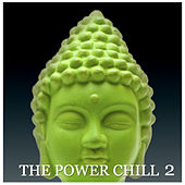 The Power Chill 2 by Various Artists