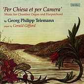 Telemann: Per Chiesa et per Camera by Gerald Gifford