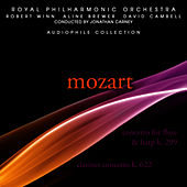 Mozart: Concerto for Flute and Harp in C Major, Clarinet Concerto in A Major by Royal Philharmonic Orchestra