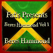 Fatis Presents Beres Hammond Vol 1 by Beres Hammond