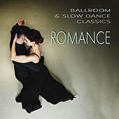 Ballroom & Slow Dance Classics - Romance by Various Artists