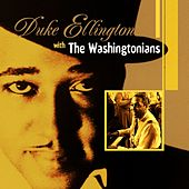 Duke Ellington with The Washingtonians by Duke Ellington